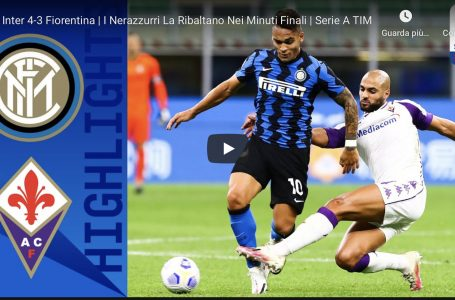 Video / Inter vs Fiorentina 4-3: gli highlights