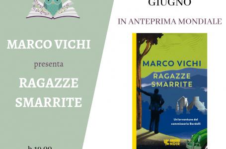 """Libreria LiberoCaos a Impruneta, che evento! In anteprima mondiale Marco Vichi presenta """"Ragazze smarrite"""""""